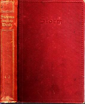 Theodor Storm, sämtliche Werke in vierzehn Teilen - 4.-7. Teil in einem Band 1 Buch
