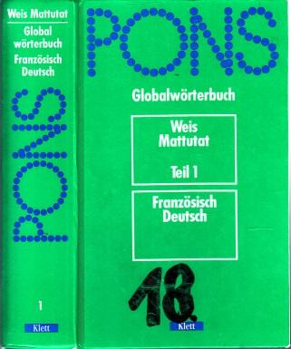 Pons - Globalwörterbuch - Weis Mattutat Teil 1: Französisch-Deutsch