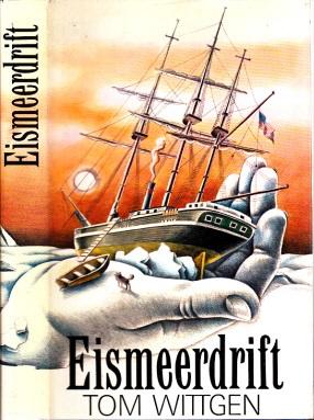 Eismeerdrift - Historischer Roman über den Untergang der Jeannette-Expedition
