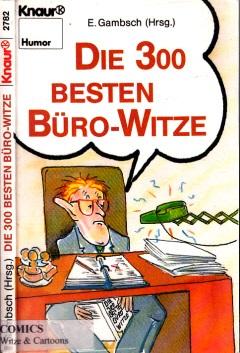 Die 300 besten Büro-Witze Mit Karikaturen von Dietmar Grosse