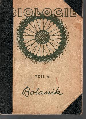 Botanik Die wichtigsten Begriffe und Tatsachen - Teil A