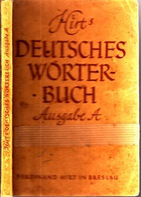 Hirts Deutsches Wörterbuch Ausgabe A