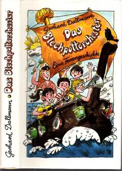 Das Blechpottorchester - Eine Feriengeschichte