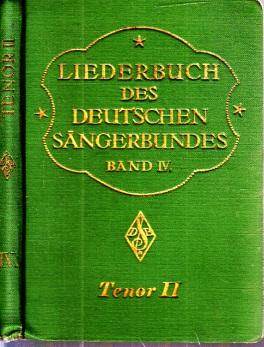 Liederbuch des Deutschen Sängerbundes - Band IV, Tenor II