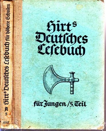 Hirts Deutsches Lesebuch - Fünfter Teil: Klasse 5, Ausgabe A: Oberschulen für Jungen und Oberschulen in Aufbauform für Jungen