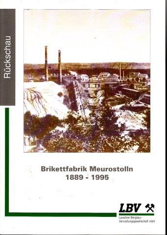 Brikettfabrik Fortschritt (Victoria III) 1912-1995