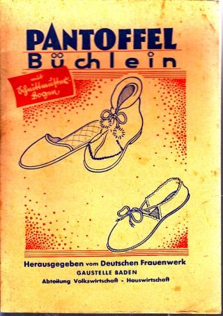 Pantoffel-Büchlein - ohne Schnittmusterbögen !!!