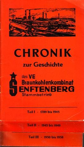 Chronik zur Geschichte des VE Braunkohlenkombinat Senftenberg Stammbertrieb - Teil 1, 2, 3 3 Büchlein