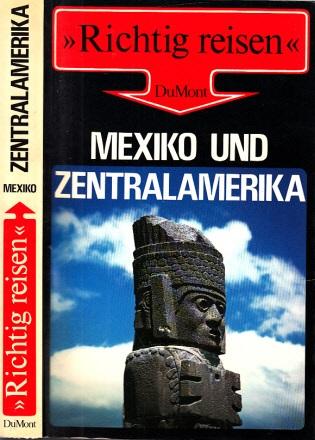 Richtig reisen Mexiko und Zentralamerika