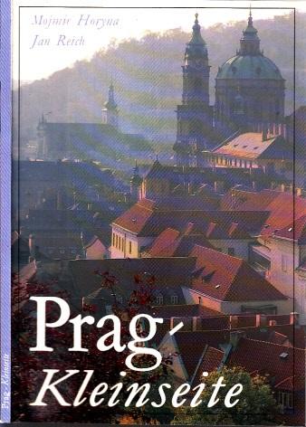 Prag, Kleinseite - Die Stadt unter der Prager Burg