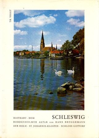 Schleswig - Billdmonographien niederdeutscher Kunst und Landschaft Nr. 1 mit 60 Abbildungen des Verfassers und Beiträgen von Dr. Heinz Ramm