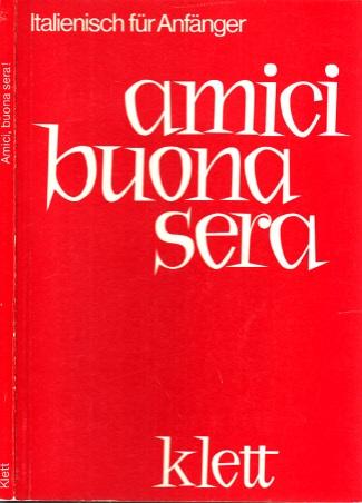 Amici Buona Sera - BBC-Kurs Italienisch für Anfänger