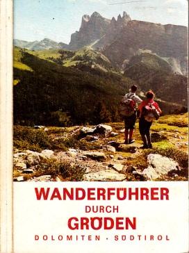 Wanderführer durch Gröden