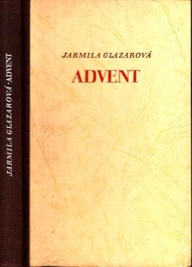Advent Ans dem Tsdiediisdien übertragen von Jana Nowakovä