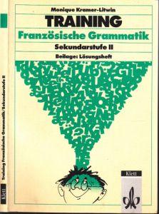 Training Französische Grammatik Sekundarstufe II Mit Beilage: Lösungsheft