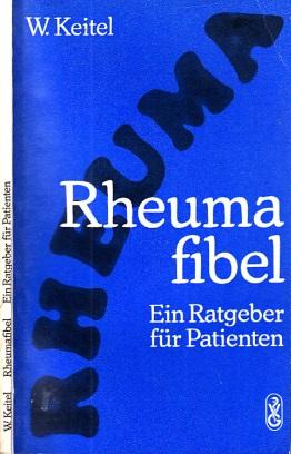 Rheumafibel - Ein Ratgeber für Patienten Mit 21 Abbildungen und 7 Tafeln zur Gymnastik