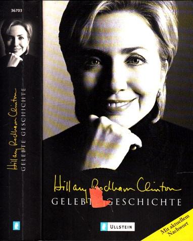 Gelebte Geschichte aus dem Amerikanischen von Stephan Gebauer und Ulrike Zehetmayr