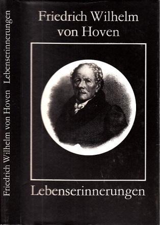 Friedrich Wilhelm von Hoven Lebenserinnerungen