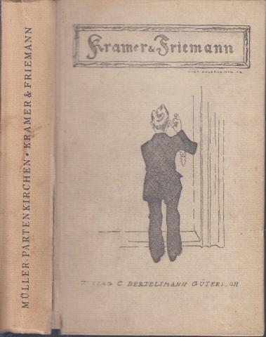 Kramer und Friemann - Eine Lehrzeit