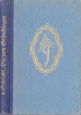 Die von Gründingen - Humoristischer Roman Das Familienbuch - Eine Sammlung gediegener Romane der gegenwart