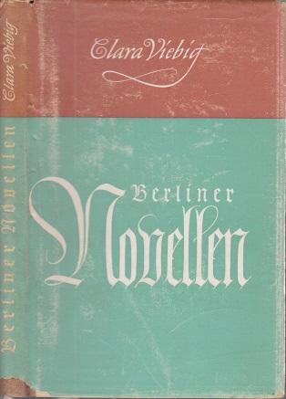 Berliner Novellen Illustriert von Karl Stratil