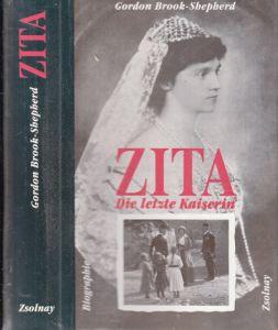 Zita, Die letzte Kaiserin - Biographie