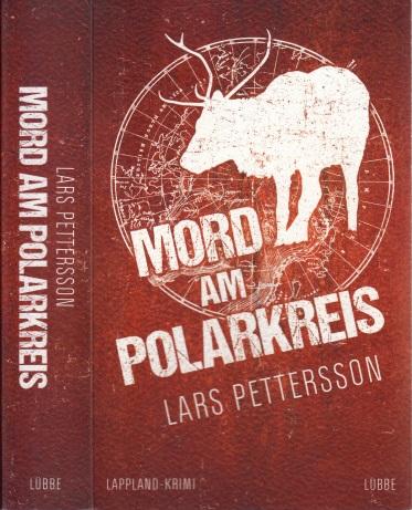 Mord am Polarkreis - Ein Lappland-Krimi