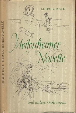 Meilenheimer Novelle und andere Dichtungen Die Illustrationen zeichnete Gitta Kettner