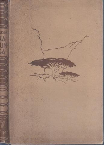Kalunga - Ein Kolonialroman ausgezeichnet mit demDeutschenÜbersee-Preis
