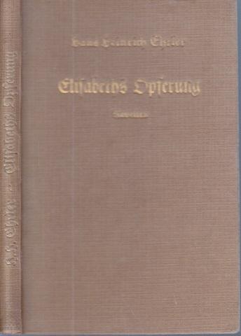 Elisabeths Opferung - Novellen