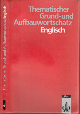 Thematischer Grund- und Aufbauwortschaft Englisch