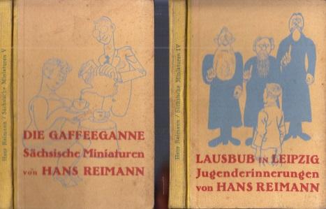 Sächsische Miniaturen vierter und fünfter Band: Lausbub in Leipzig, Jugend-Erinnerungen + Die Gaffeeganne und andere Sächsische Miniaturen 2 Bücher mit 14 Zeichnungen von Karl Holz