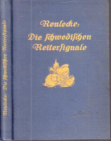 Die schwedischen Reitersignale - Erbauliches Histörlein aus der Zeit des großen Krieges