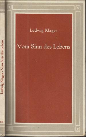 Vom Sinn des Lebens - Worte des Wissens aus dem Gesamtwerk ausgewählt Hans Kern