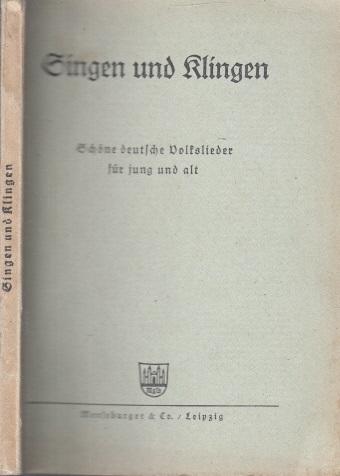 Singen und Klingen - Schöne deutsche Volkslieder für jung und alt