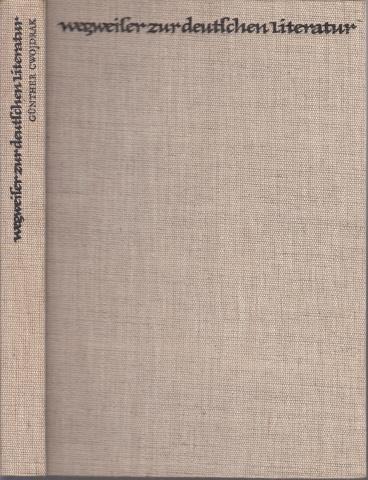 Wegweiser zur deutschen Literatur Illustrationen und Fotos: Willi Bredel und Fritz Cremer