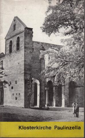 Klosterkirche Paulinzella - Zur Geschichte des Bauwerks und seiner Denkmalpflege
