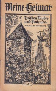 Zwischen Tauber und Bodensee - Meine Heimat Heft Nr. 4