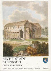 Michelstadt-Steinbach Einhardbasilika - Amtlicher Führer