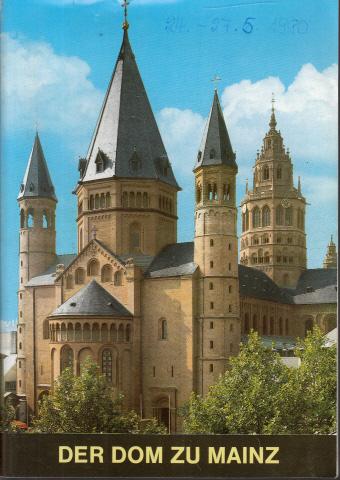 Der Dom zu Mainz Schnell, Kunstführer Nr. 608