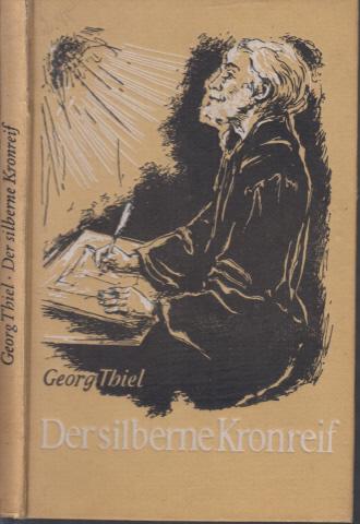 Der silberne Kronreif - Aus dem Leben Johann Heermanns