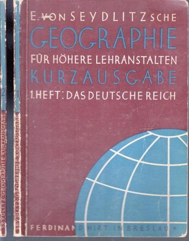 E. von Sydlitzsche Geographie für höhere Lehranstalten, Kurzausgabe Heft 1 und Heft 2 2 Bücher