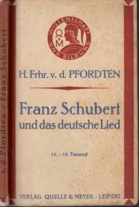 Franz Schubert und das deutsche Lied Wissenschaft und Bildung Heft 130