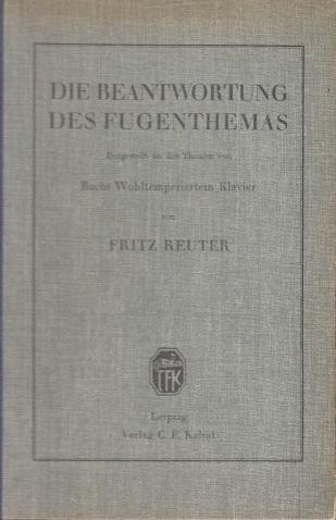 Die Beantwortung des Fugenthemas - Dargestellt an den Themen von Bachs Wohltemperiertem Klavier