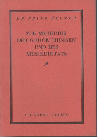 Zur Methodik der Gehörübungen und des Musikdiktat