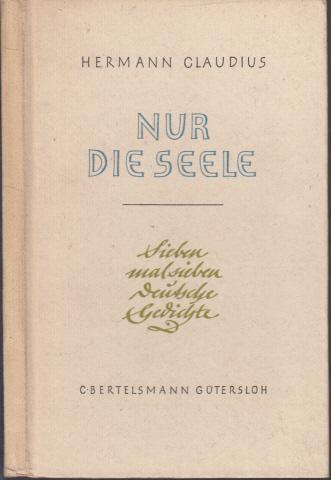 Nur die Seele - Sieben mal sieben deutsche Gedichte Buchschmuck Gisela von Voigt