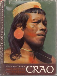 Crao - Indianer der Roten Berge