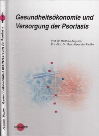 Gesundheitsökonomie und Versorgung der Psoriasis