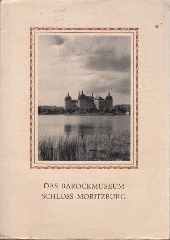 Das Barockmuseum Schloss Moritzburg