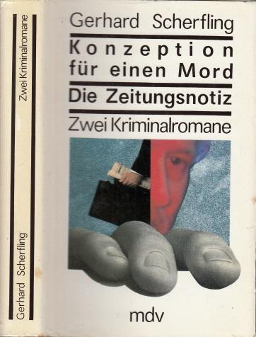 Konzeption für einen Mord - Die Zeitungsnotiz Zwei Kriminalromane in einem Buch